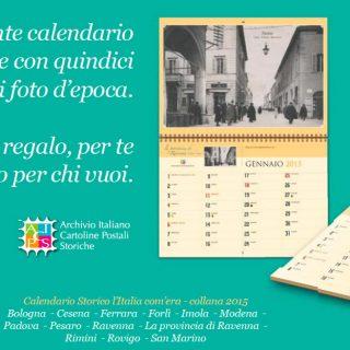 Calendario Storico 2015 l'Italia com'era